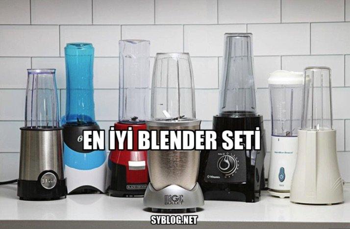 en iyi blender seti